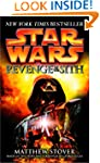 Revenge of the Sith: Star Wars: Episo...