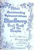 img - for Blueberry: First Fruit of the People (Min: Anishinabag Ogimaawi-minan) book / textbook / text book