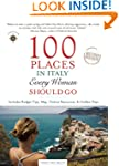 100 Places in Italy Every Woman Shoul...