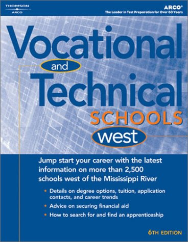 Vocational & Technical Schools-West 2004 (Peterson's Vocational and Technical Schools West)