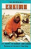Incredible Eskimo (0888391897) by De Coccola, Raymond
