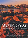 The Mystic Coast: A Photographic Portrait