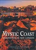 The Mystic Coast: A Photographic Portrait