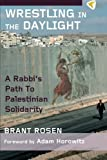 Image of Wrestling in the Daylight: A Rabbi's Path to Palestinian Solidarity