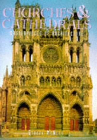 Churches and Cathedrals (Masterpieces of architecture)