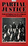 img - for Partial Justice (State, Law, and Society) book / textbook / text book