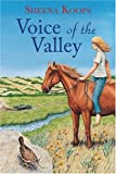Voice of the Valley (1551435144) by Sheena Koops