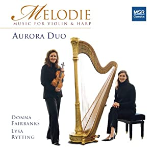 Melodie: Music for Violin and Harp - Aurora Duo