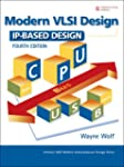 Modern VLSI Design: IP-Based Design (...
