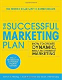 img - for The Successful Marketing Plan: How to Create Dynamic, Results Oriented Marketing, 4th Edition 4th by Hiebing, Roman, Cooper, Scott, Wehrenberg, Steve (2011) Paperback book / textbook / text book