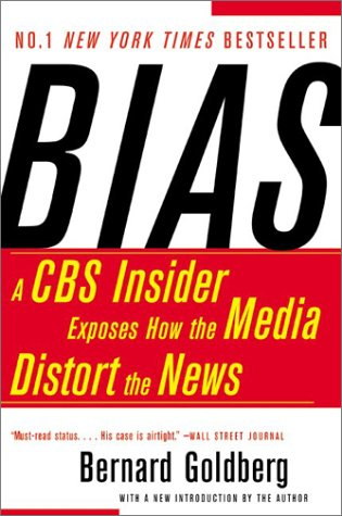 Image for Bias: A CBS Insider Exposes How the Media Distort the News