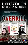Overkill (True Crime Collection) From the Case Files of Notorious USA