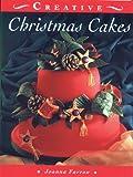 Christmas Cakes (The Creative Cakes Series)