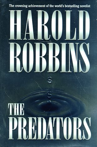 The Predators, HAROLD ROBBINS