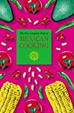 The New Complete Book of Mexican Cooking (1904010679) by Ortiz, Elisabeth Lambert
