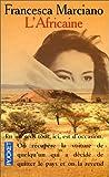 echange, troc Francesca Marciano - L'Africaine