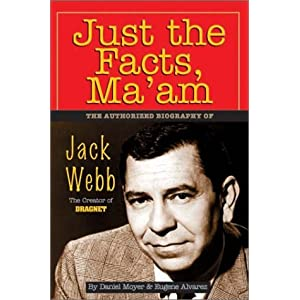 Jack webb just the facts mame