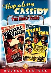 Hopalong Cassidy: Rustlers' Valley/Texas Trail