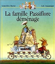 La  famille Passiflore déménage