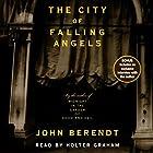 The City of Falling Angels Hörbuch von John Berendt Gesprochen von: Holter Graham