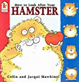 How to Look After Your Hamster (0744543797) by Hawkins, Colin