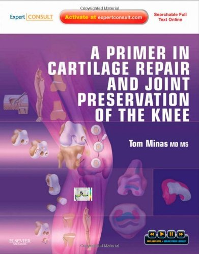 a-primer-in-cartilage-repair-and-joint-preservation-of-the-knee-expert-consult-1e-by-tom-minas-md-ms