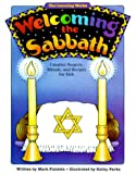 Welcoming the Sabbath: Creative Projects, Rituals, and Recipes for Kids