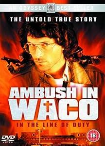 Ambush In Waco - In The Line Of Duty [1993] [DVD]