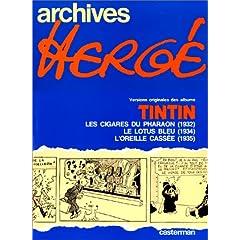 Versions originales des albums Tintin : Les Cigares de pharaon (1932) - Le Lotus bleu (1934) - L'Oreille cassée (1935)
