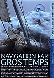 echange, troc K. Adlard (Kaines Adlard) Coles, Peter Bruce - Navigation par gros temps