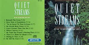 Quiet Streams: Music to Restore the Soul