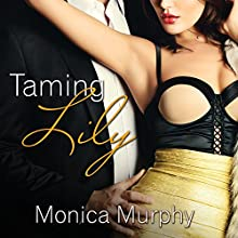 Taming Lily: Fowler Sisters Series , Book 3 (       UNABRIDGED) by Monica Murphy Narrated by Saskia Maarleveld