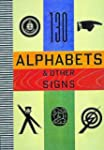 Alphabets and Other Signs