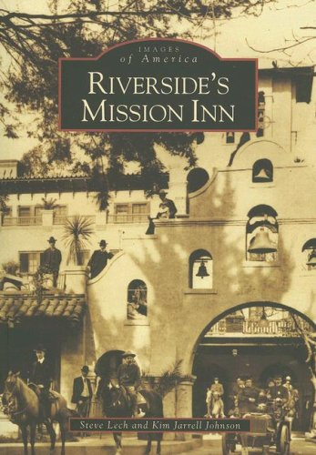 Riverside's Mission Inn   (CA)  (Images of America)