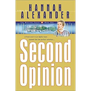 """Second Opinion""  by Hannah Alexander :Book Review"