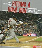 img - for The Science of Hitting a Home Run: Forces and Motion in Action (Fact Finders. Action Science) book / textbook / text book
