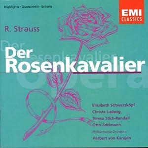 R Strauss: Der Rosenkavalier (highlights)
