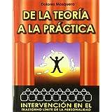 De la teorï¿1/2a a la prï¿1/2ctica: Intervención en el Trastorno Límite de la Personalidad