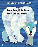Polar Bear, Polar Bear, What Do You Hear? (Storytime Giants) (0582362881) by Martin, Bill, Jr.