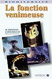 echange, troc Max Goyffon, Jacqueline Heurtault - La Fonction venimeuse