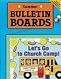 BULLETIN BOARDS -- SUMMER (Seasonal Bulletin Boards)