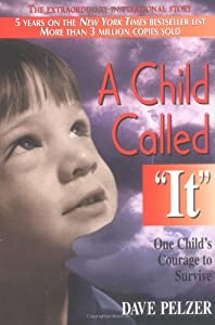 "Cover of ""A Child Called ""It"": ..."
