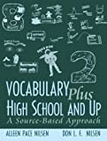 img - for Vocabulary Plus High School and Up: A Source-Based Approach book / textbook / text book