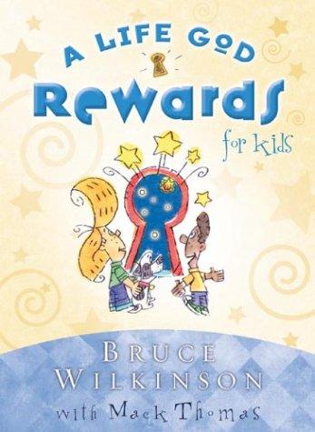 A Life God Rewards for Kids (Breakthrough Series)