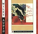 img - for Why Do Fools Fall in Love? (Wiley Audio) book / textbook / text book