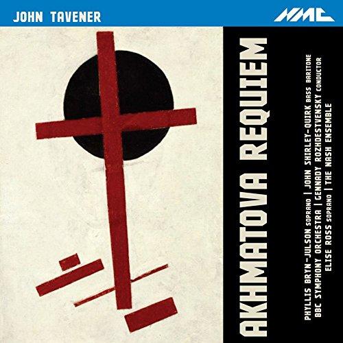 CD : TAVENER / BRYN-JULSON / ROZHDESTVENSKY - Akhmatova Requiem