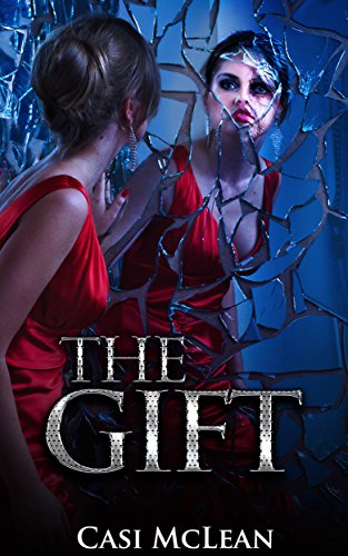 Book: The Gift (Destiny Book 2) by Casi McLean