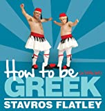 How to be (a Little Bit) Greek