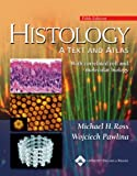 img - for Histology: A Text and Atlas: With Correlated Cell and Molecular Biology (Histology (Ross)) book / textbook / text book