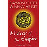 Mistress of the Empire (Empire Trilogy 3)by Raymond E. Feist